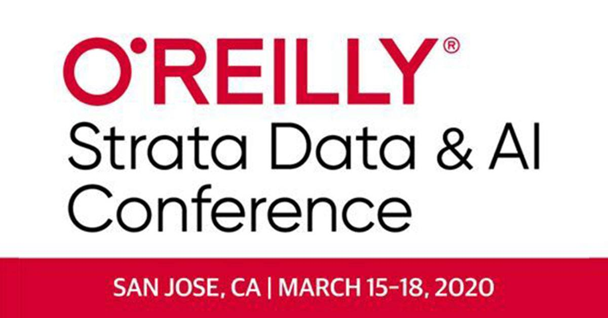 Event - Strata Data and AI Conference 2020 in San Jose, CA